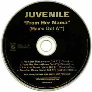 Juvenile  - From Her Mama (Mama Got A) flac album