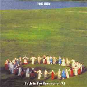 The Sun  - Back In The Summer Of '72 flac album
