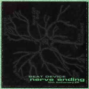 bEAT dEVICE - Nerve Ending flac album