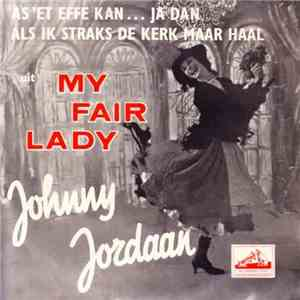 Johnny Jordaan - As 'Et Effe Kan... Ja Dan flac album