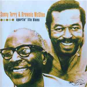 Sonny Terry & Brownie McGhee - Sportin´Life Blues flac album