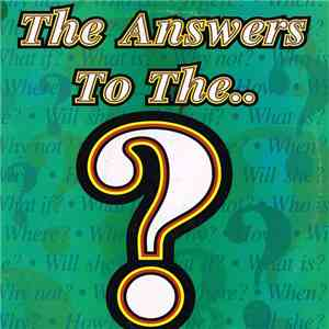 Various - The Answers To The..? flac album