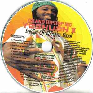 Yeshuah I - Soldier Of The Tru Skool flac album