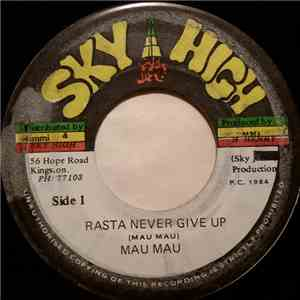 Mau Mau - Rasta Never Give Up flac album
