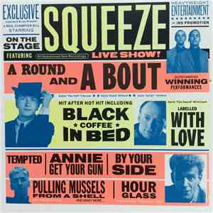 Squeeze  - A Round And A Bout flac album