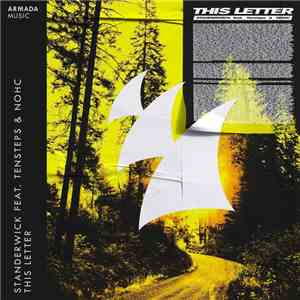 Standerwick Feat. Tensteps & NOHC  - This Letter flac album