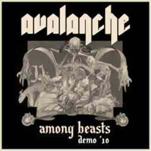 Avalanche  - Among Beasts Demo ´10 flac album