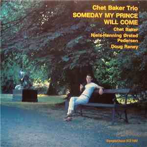 Chet Baker Trio - Someday My Prince Will Come flac album