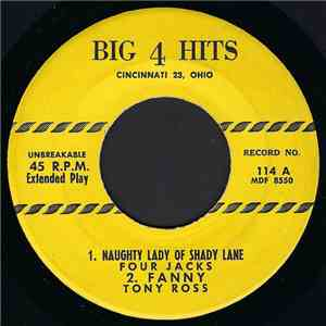 Four Jacks, Tony Ross , Eileen Scott, Ruby Roman - Naughty Lady Of Shady Lane / Fanny / Let Me Go Lover / Count Your Blessings flac album