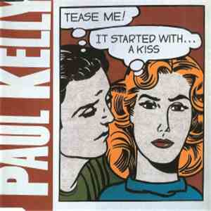 Paul Kelly  - Tease Me flac album