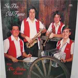 The Polka Beats - In The Old Tyme With The Polka Beats flac album