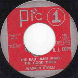Warren Storm - The Bad Times Make The Good Times flac album