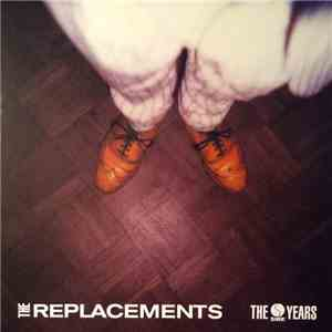 The Replacements - The Sire Years flac album