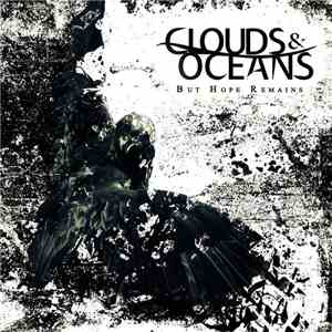 Clouds & Oceans - But Hope Remains flac album