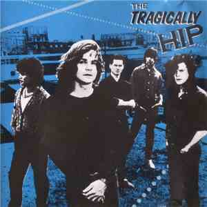 The Tragically Hip - The Tragically Hip flac album