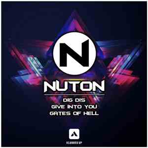 Nuton - Dig Dis / Give Into You / Gates Of Hell flac album
