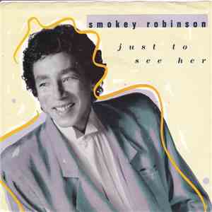 Smokey Robinson - Just To See Her flac album