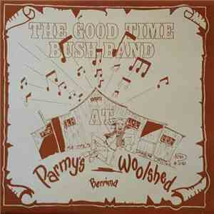 The Good Time Bush Band - The Good Time Bush Band flac album