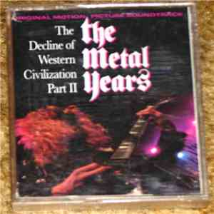 Various - The Decline Of Western Civilization Part II The Metal Years flac album