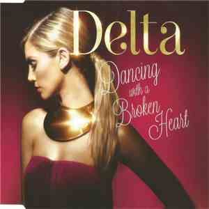 Delta - Dancing With A Broken Heart flac album