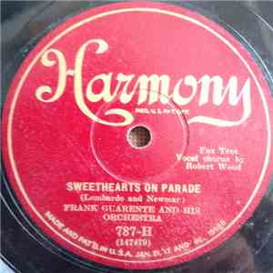 Frank Guarente And His Orchestra / The Harmonians - Sweethearts On Parade / My Annapolis (And You) flac album