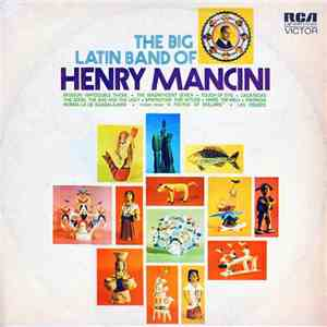 Henry Mancini - The Big Latin Band Of Henry Mancini flac album