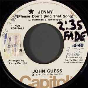John Guess - Jenny (Please Don't Sing That Song) flac album
