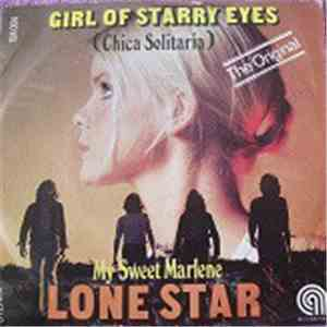 Lone Star  - Girl Of Starry Eyes (Chica Solitaria) flac album