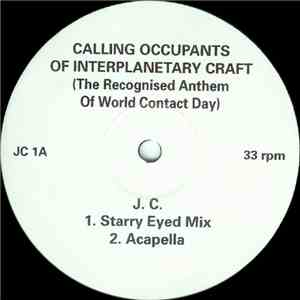 J.C. - Calling Occupants Of Interplanetary Craft (The Recognised Anthem Of World Contact Day) flac album