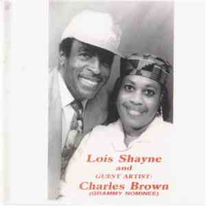 Lois Shayne And Charles Brown - Lois Shayne And Guest Artist: Charles Brown (Grammy Nominee) flac album