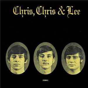 Chris, Chris & Lee - Chris, Chris & Lee flac album