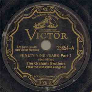 The Graham Brothers - Ninety-Nine Years - Part 1 / Ninety-Nine Years - Part 2 flac album