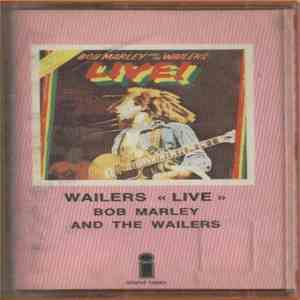 Bob Marley And The Wailers - Live! flac album