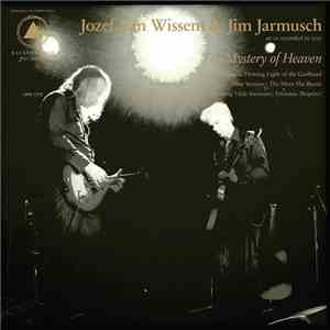 Jozef Van Wissem & Jim Jarmusch - The Mystery Of Heaven flac album