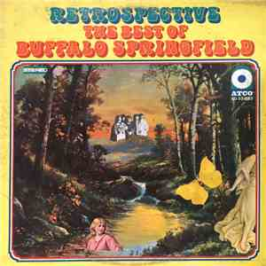 Buffalo Springfield - Retrospective - The Best Of Buffalo Springfield flac album