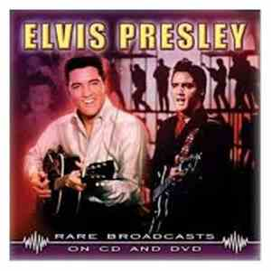 Elvis Presley - Rare Broadcasts flac album