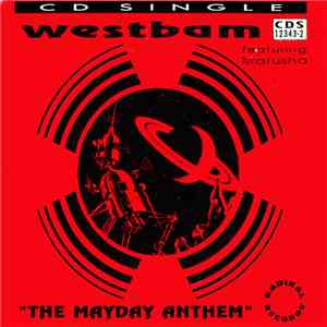 WestBam Featuring Marusha - The Mayday Anthem flac album