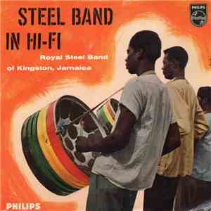 Royal Steel Band Of Kingston, Jamaica - Steel Band In Hi-Fi flac album
