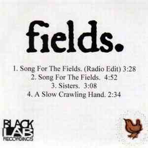 Fields - Song For The Fields flac album