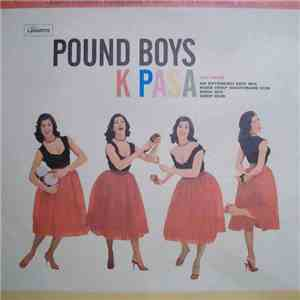 Pound Boys - K Pasa flac album
