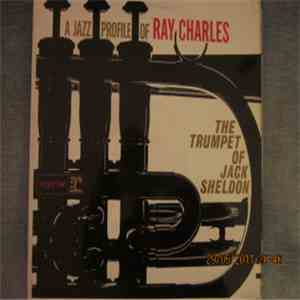 Jack Sheldon - A Jazz Profile Of Ray Charles flac album