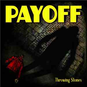 Payoff - Throwing Stones flac album