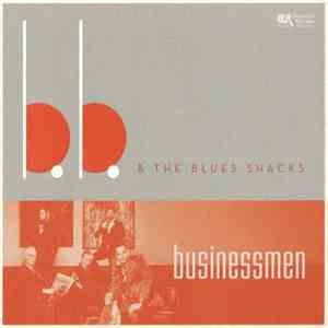 B.B. & The Blues Shacks - Businessmen flac album