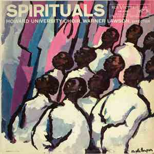Howard University Choir, Warner Lawson - Spirituals flac album