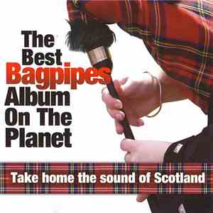 Various - The Best Bagpipes Album On The Planet flac album