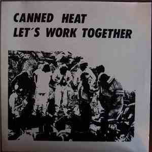 Canned Heat - Let's Work Together flac album