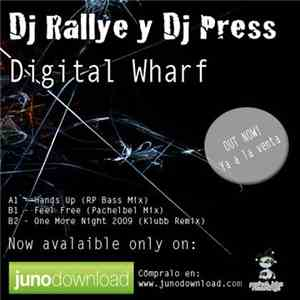 DJ Rallye & DJ Press - Digital Wharf flac album