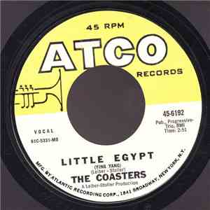 The Coasters - Little Egypt (Ying-Yang) / Keep On Rolling flac album