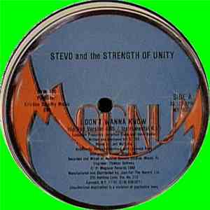 Stevo And The Strength Of Unity - I Don't Wanna Know flac album