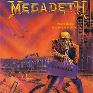 Megadeth - Peace Sells... But Who's Buying? - 25th Anniversary Edition flac album